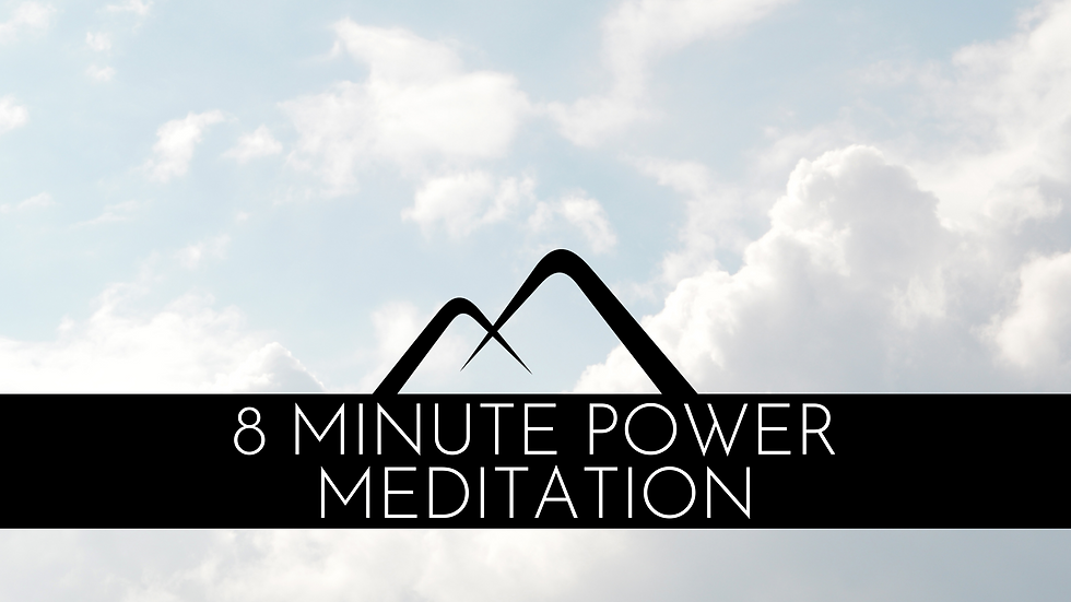 8 Minute Power Meditation