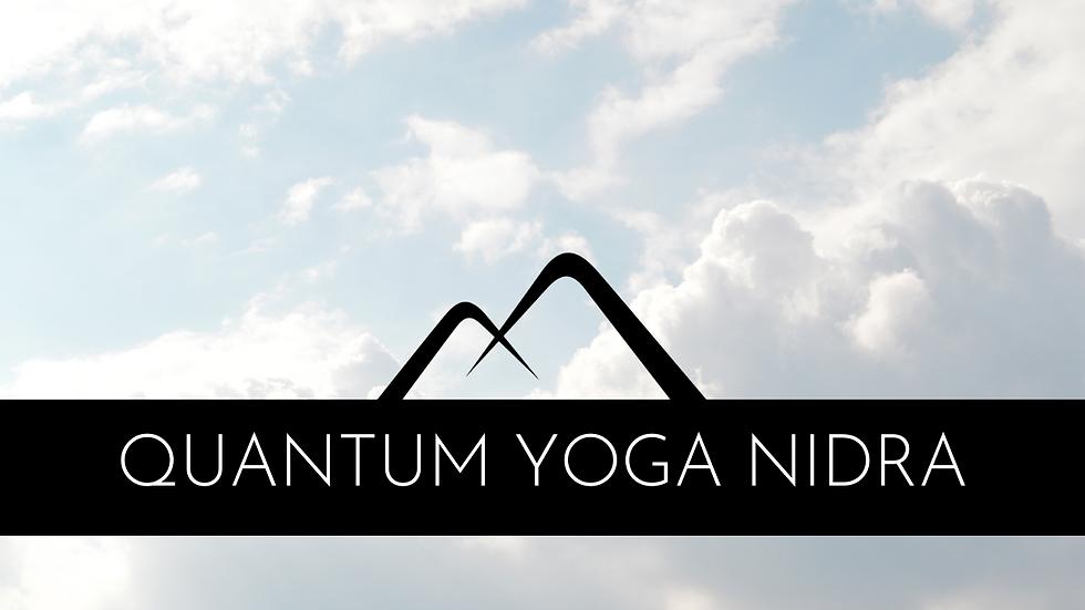 Quantum Yoga Nidra Manifestation
