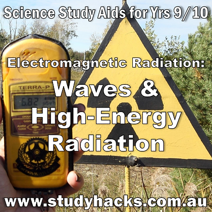 Year 9 10 Science Study Notes Electromagnetic Radiation Waves Gamma Rays Ultraviolet X-rays exam questions past papers yearly