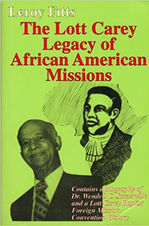 The Lott Carey Legacy of African American Missions, By Leroy Fitts