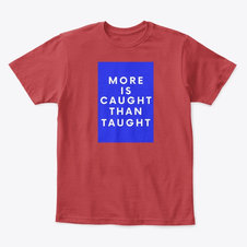 Kids More is Taught Classic Tee