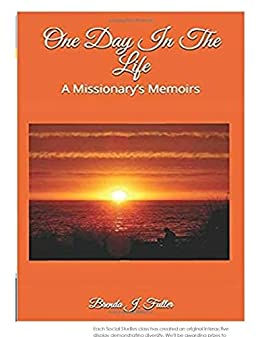 One Day In The Life: A Missionary's Memoirs, By Brenda Fuller