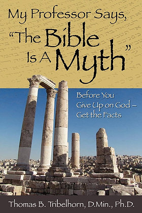 "My Professor Says: ""The Bible Is A Myth"""