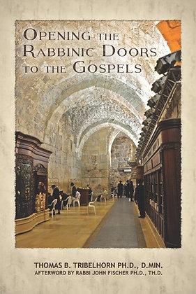 Opening the Rabbinic Doors to the Gospels