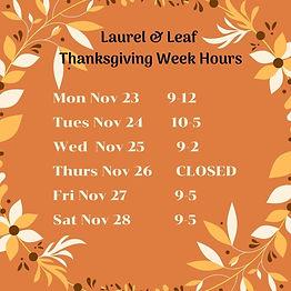 Laurel & Leaf Thanksgiving  Hours 2020.j