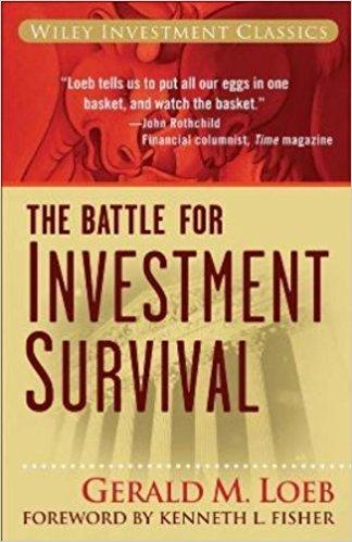 Gerald M Loeb - Investment Survival