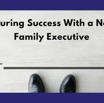 Ensuring Success with a Non-Family Executive