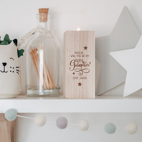 'Will You Be My Fairy Godmother?' Wooden Tea Light Candle Holder