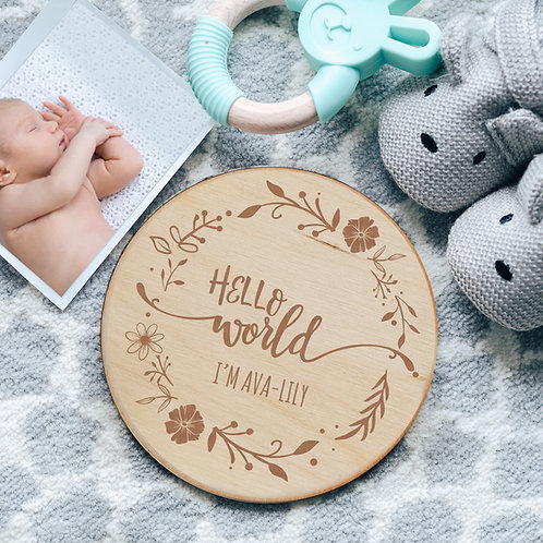 Floral 'Hello World' New Baby Birth Announcement Wooden Plaque