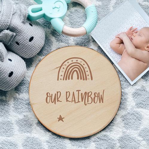 'Our Rainbow' Baby Birth / Pregnancy Announcement Wooden Sign Keepsake