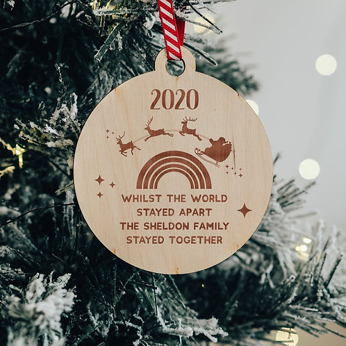 Personalised Christmas 2020 'Whilst The World Stayed Apart' Wooden Bauble