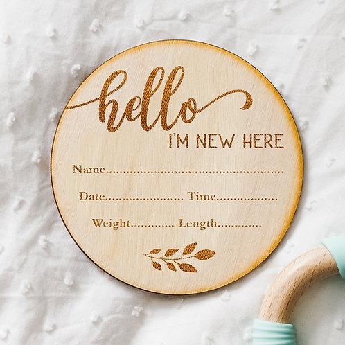 Hello I'm New Here - Baby Birth Announcement Floral Plaque - Write Own Details!