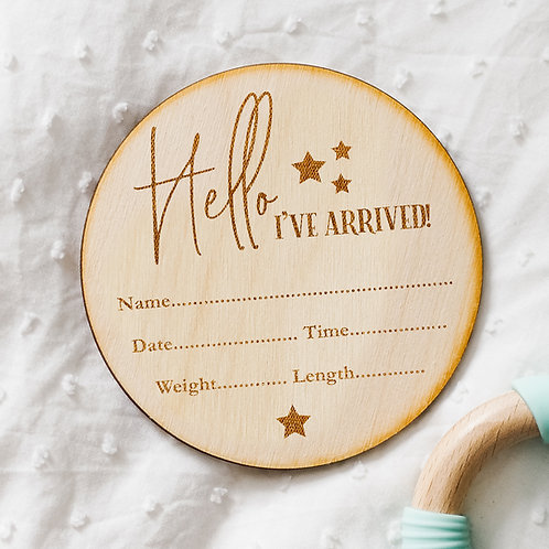 Hello I've Arrived! New Baby Birth Announcement Plaque with Star Design