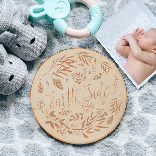 Floral 'Earth Side' New Baby Birth Announcement Wooden Sign Keepsake