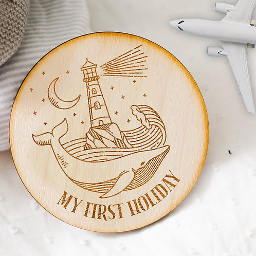 'My First Holiday' Milestone Disc / Wooden Plaque with Whale & Lighthouse Design