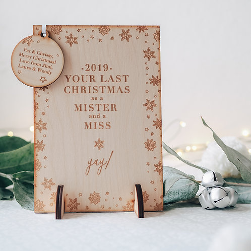 Your Last Christmas as a Mister and a Miss Wooden Keepsake Card with Stand