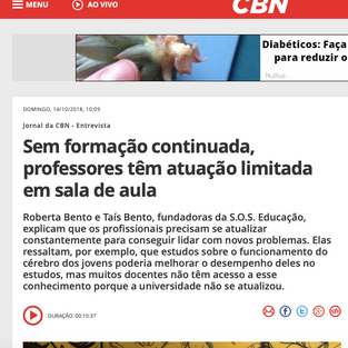 RADIO CBN - SEM FORMAÇÃO CONTINUADA, PROFESSORES TÊM ATUAÇÃO LIMITADA EM SALA DE AULA