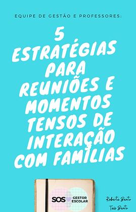 Guia 5 estratégias para interações e momentos tensos com famílias