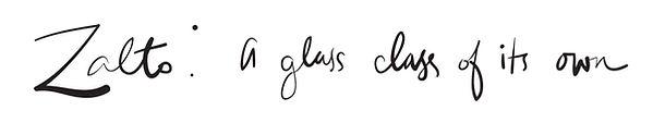 Zalto: A glass class of its own