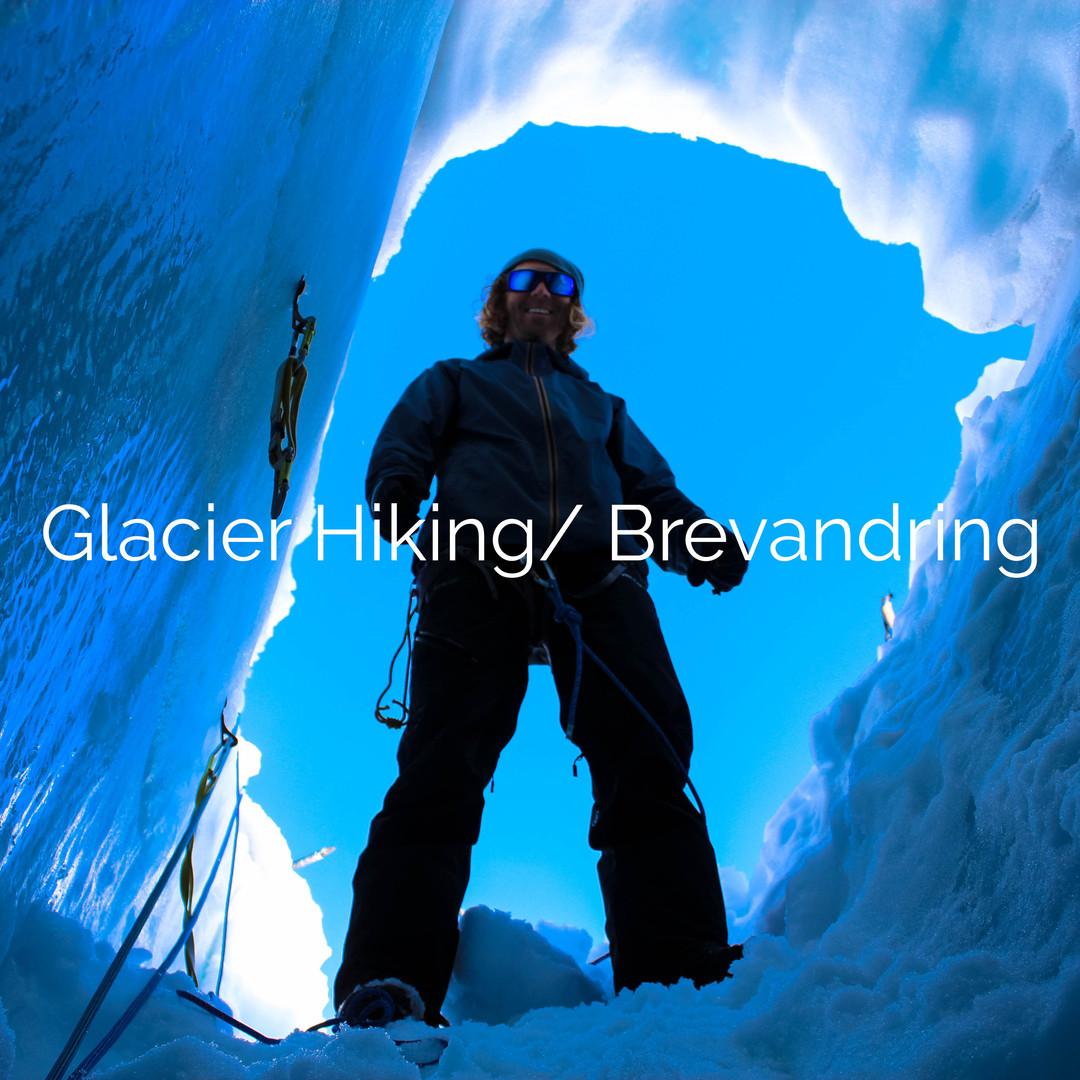 Glacier hiking Brevandring