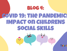 COVID 19: The Pandemics Impact on Children's Social Skills