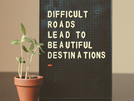 How Do Difficult Roads Lead To Destinations?