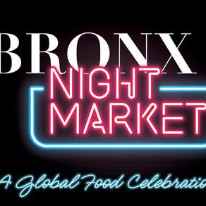 The Bronx Night Market Opens On Saturday!