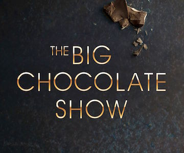 The Big Chocolate Show: Back And Better Than Ever