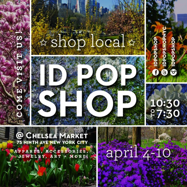 ID Pop Shop is Open in Chelsea Market this month through Sunday, April 10, 2016