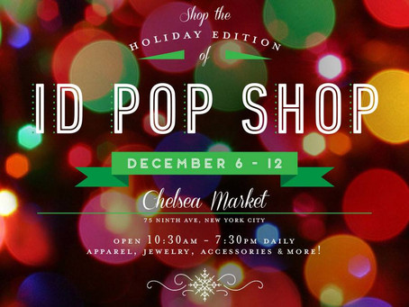 Press Release: Holiday Gifts With Style at ID Pop Shop