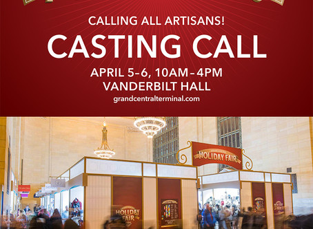 ATTENTION VENDORS: Grand Central Holiday Fair Open Call April 5 & 6, 2016