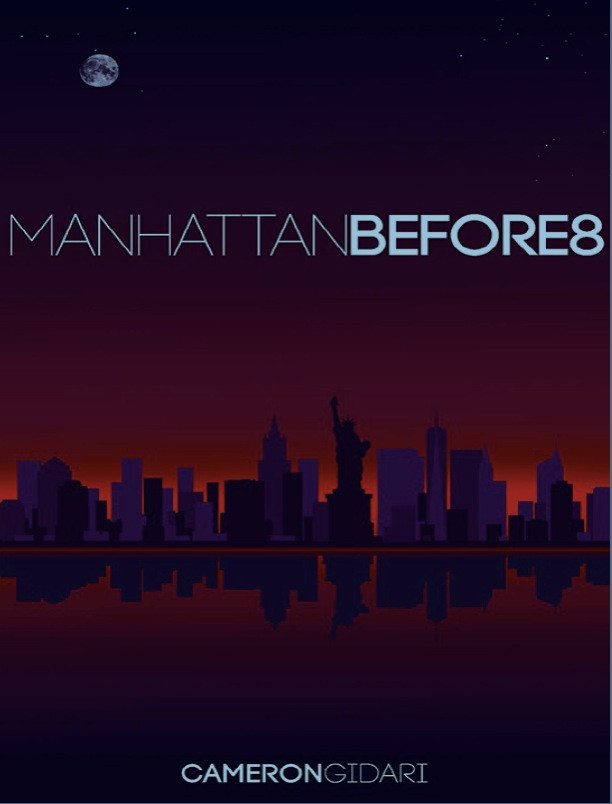 Manhattan Before8 by Cameron Gidari