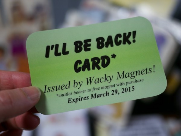 Wacky Magnets' I'll Be Back Card
