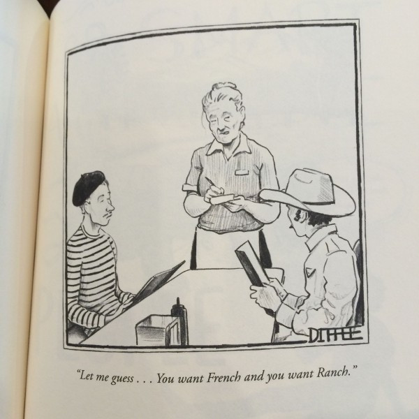 """Let me guess ... You want the French and you want the Ranch. (Courtesy of Matt Diffee)"