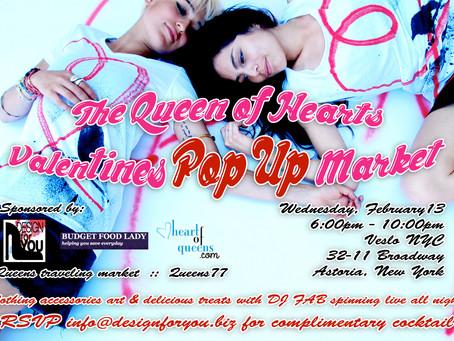 Queen of Hearts Valentine's Pop Up Market