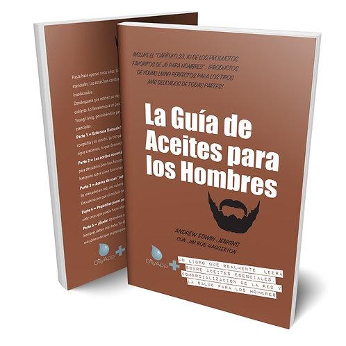 La Guía de Aceites para los Hombres (Libro español en rústica)
