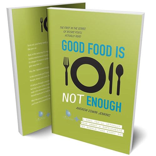Good Food is Not Enough (Libro Inglés en rústica)