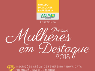 Prêmio Mulheres em Destaque ACIM Mulher terá 2ª edição