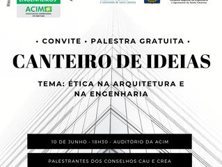 Canteiro de Ideias: ACIM promove palestra sobre ética para arquitetos e engenheiros