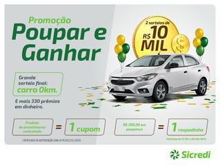 Associados e poupadores da Sicredi Sul SC concorrem a mais de 330 prêmios em dinheiro e um carro 0km