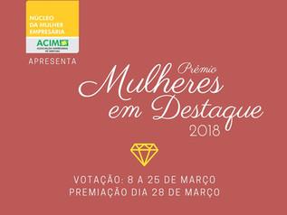 Mulheres em Destaque: conheça as candidatas e participe da votação