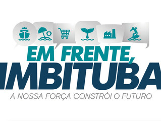 Em frente Imbituba: Programa irá incentivar a retomada do desenvolvimento econômico