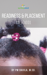 Readiness & Placement: Preschool