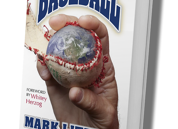 Mark Littell's On The Eighth Day God Made Baseball