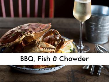 BBQ Fish & Chowder
