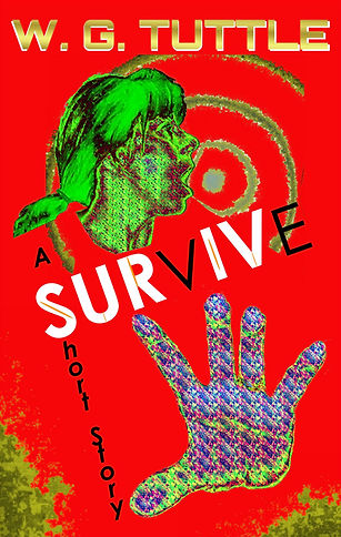 Survive by W. G. Tuttle