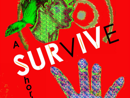 SURVIVE - Just Released