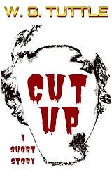 CUT-UP by W. G. Tuttle