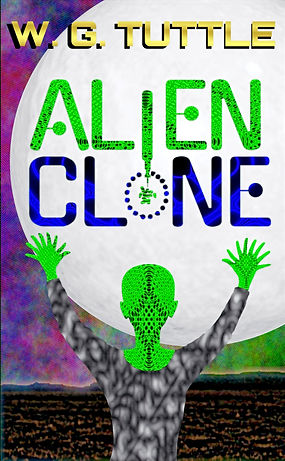 Alien Clone by W G Tuttle
