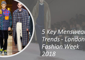 5 Key Menswear Trends from London Fashion Week 2018